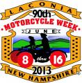 90th Laconia Motorcycle Week, New Hampshire June 8-16, 2013
