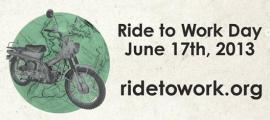 On Monday, June 17th Ride Your Motorcycle To Work!