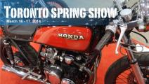 Toronto Spring Motorcycle Show Sat + Sun March 16 - 17, 2014
