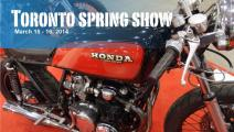 Toronto Spring Motorcycle Show Sat + Sun March 15 - 16, 2014